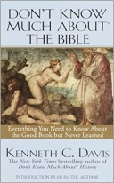 Don't Know Much about the Bible (220.6 Dav)