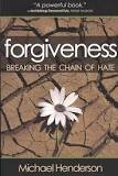 Forgiveness: Breaking the Chain of Hate (179.9 Hen)