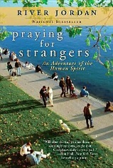 Praying for Strangers (204.3 Jor UMW13 SG)