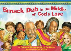 Smack-Dab in the Middle of God's Love (E Man)