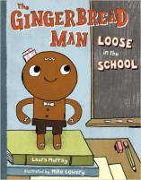 The Gingerbread Man Loose in the School (E Mur)