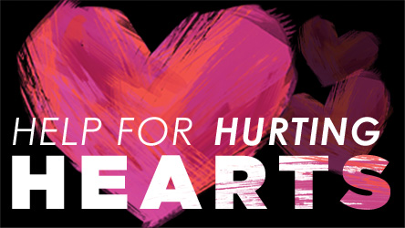 Help for Hurting Hearts
